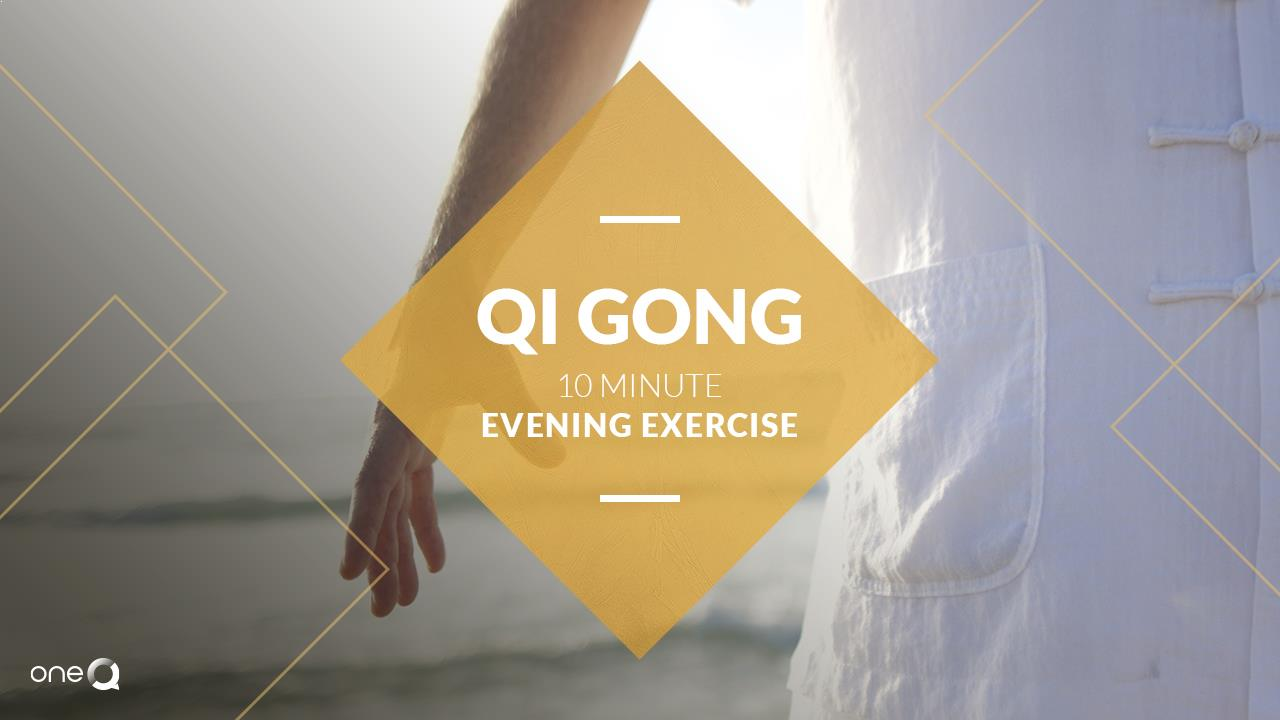 Qi Gong 10 min Evening Exercise - Simply One Question - One Q