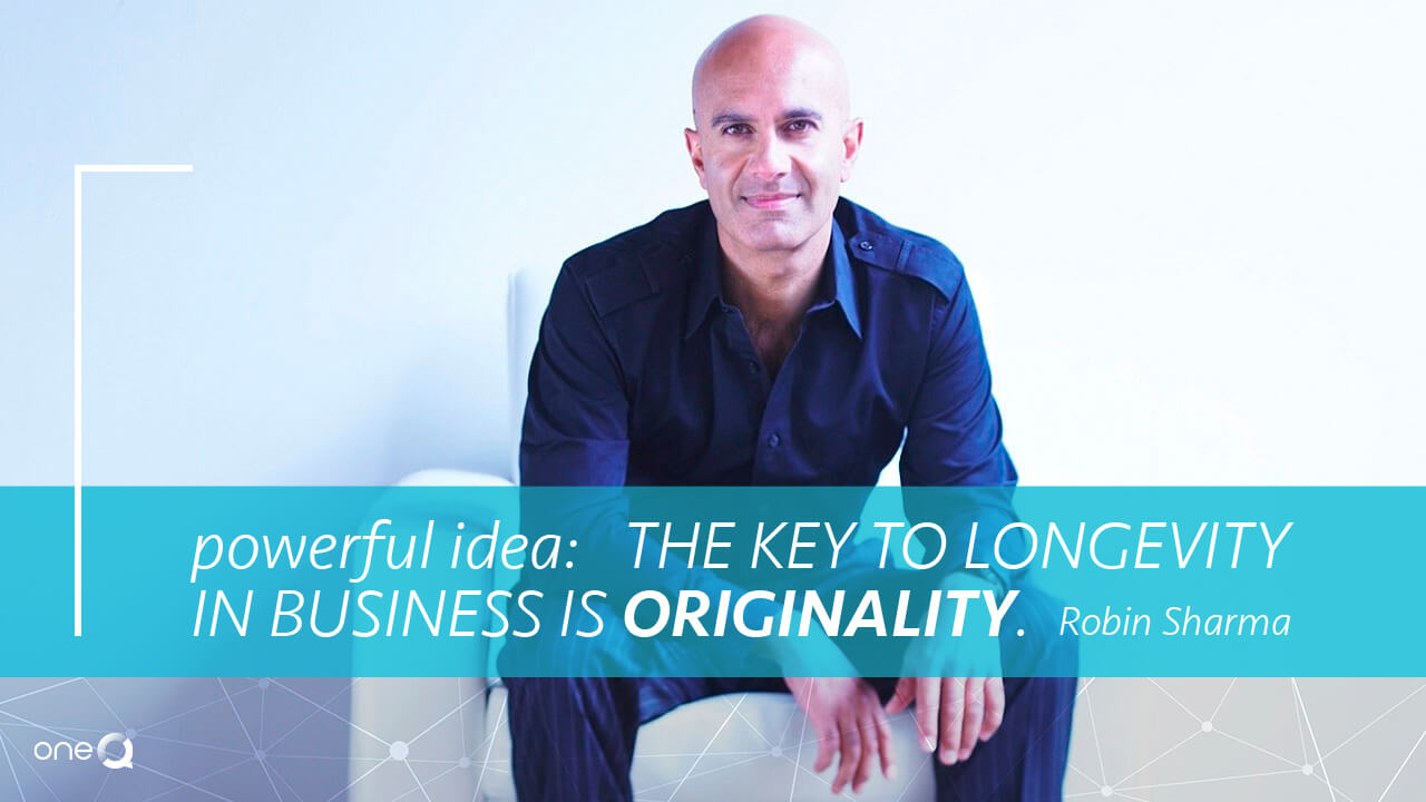 The Key to Longevity in Business is Originality - Simply One Question - One Q