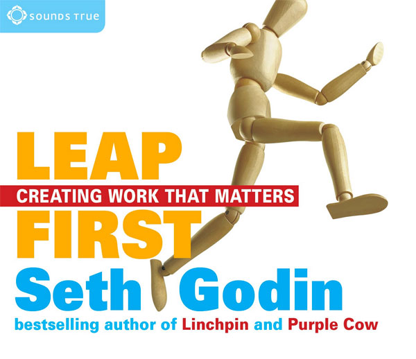 Leap First: Creating Work That Matters - Simply One Question - One Q